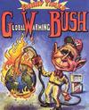 0_bush_global_warmingb